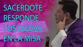 INCREÍBLE SACERDOTE RESPONDE DUDAS EN PLENA SANTA MISA - Padre Luis Toro