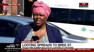 BREAKING NEWS: Looting spreads to Bree Taxi Rank