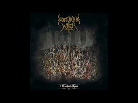Nocturnal Witch (Ger) - A Thousand Pyres [FULL ALBUM]