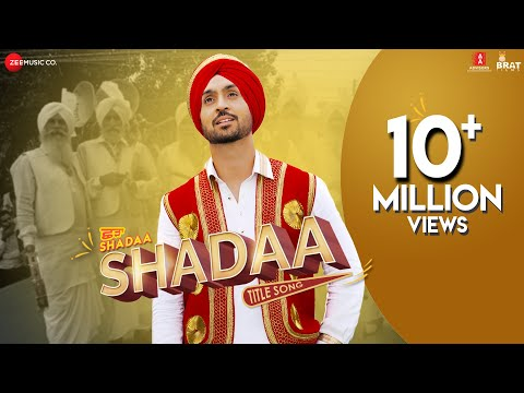 SHADAA TITLE SONG | Diljit Dosanjh| Neeru Bajwa| SHADAA 21st JUNE| Latest Punjabi Folk Bhangra Song