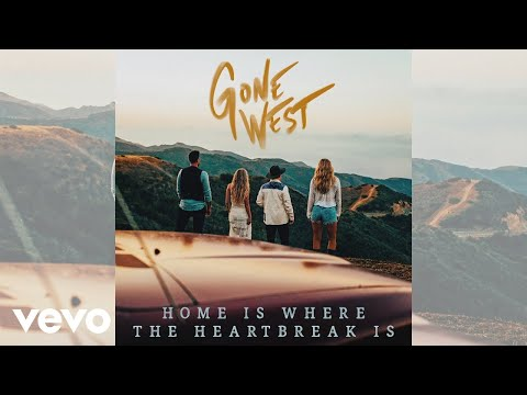 Gone West - Home Is Where The Heartbreak Is (Audio)