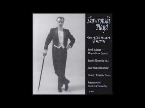 Skowronski Plays! Saint-Saens Havanaise