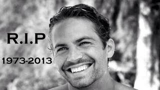 R.I.P. Paul Walker (1973-2013) - Tribute Video - Fast and Furious: Brian O'Conner Tribute