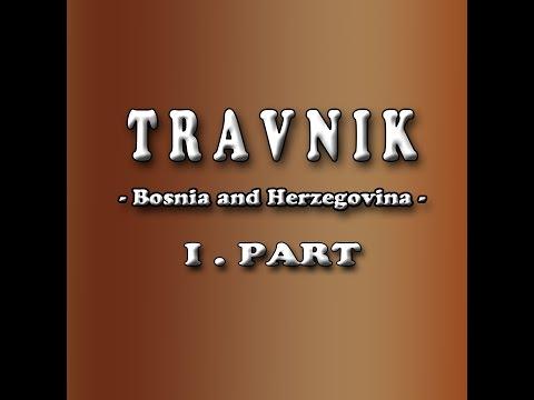 Travnik - 1.part, Bosnia and Herzegovina