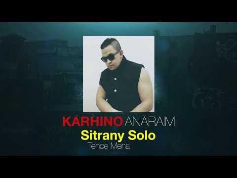 Tence Mena - Sitrany Solo (Karhino Anaraim Remix 2018)