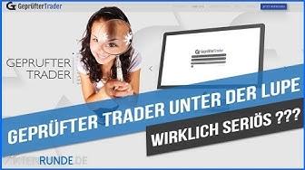 Geprüfter Trader unter der Lupe - Ist das WIRKLICH seriös?