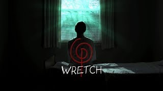 WRETCH Official Trailer