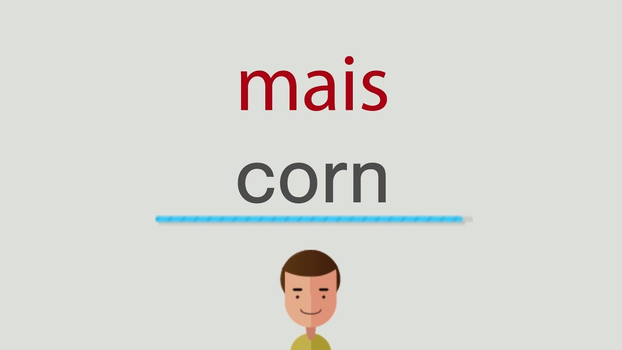 Mais Auf Englisch