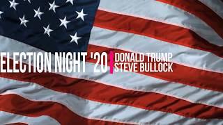 2020 Election Night | Steve Bullock vs Donald Trump