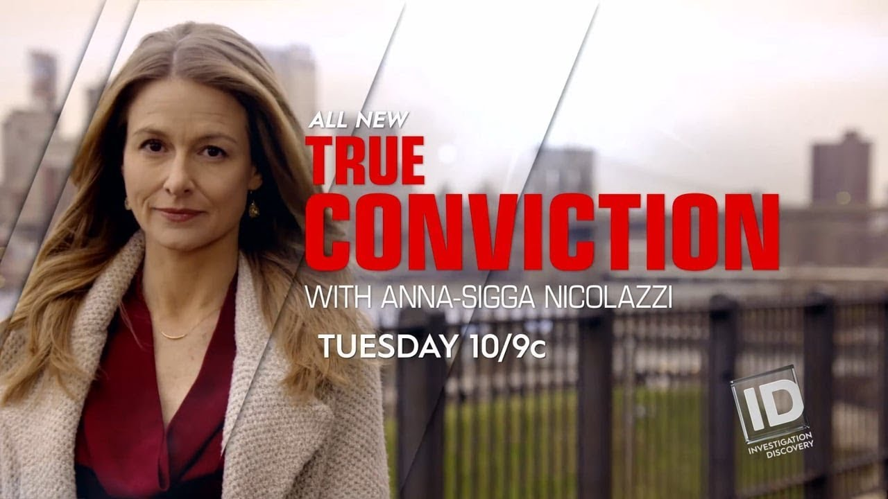 True Conviction Trailer Investigation Discovery Id Channel