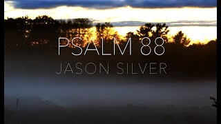 🎤 Psalm 88 Song -Save Me