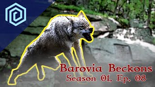 Barovia Beckons | Season 01 :  Episode 08 | Lycans in the North