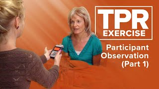 TPR Exercise - Participant Observation (Part 1)