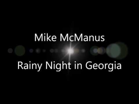 Mike McManus - Rainy Night in Georgia - YouTube   480 x 360 jpeg 6kB