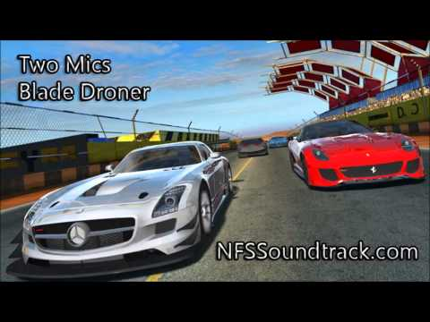Two Mics - Blade Droner (GT Racing 2 Soundtrack)