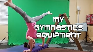 My Gymnastics Equipment | Bethany G