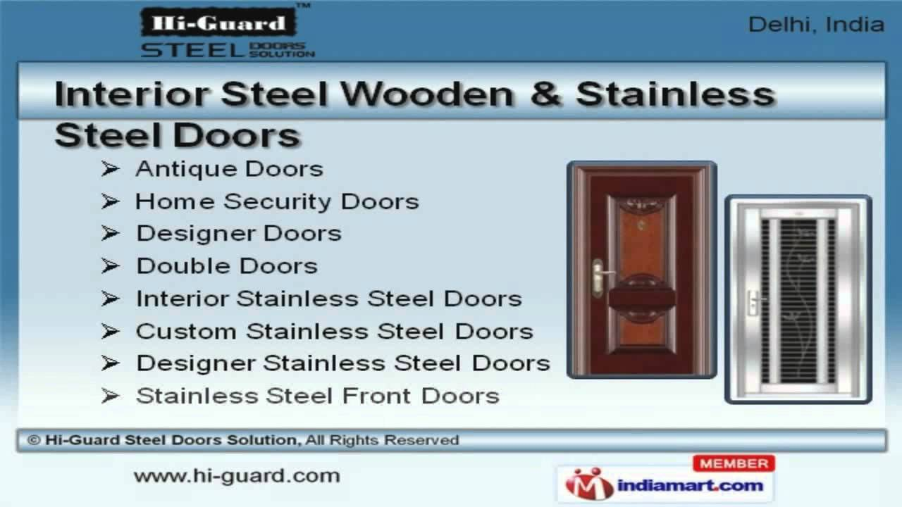 Steel Security Doors \u0026 Stainless Steel DoorsBy Hi-Guard Steel Doors Solution New Delhi - YouTube