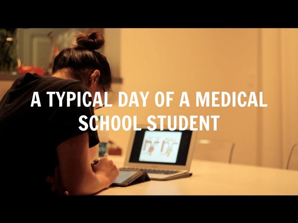 A Typical Day Of A Medical School Student Med School Student Day
