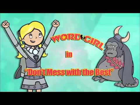 Wordgirl Don't mess with the Best full episode