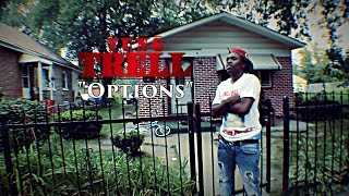 Download Yung Trell - Options (Official ) | Shot by: @Im_King_Lee MP3 song and Music Video
