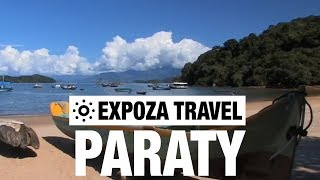 Paraty (Brazil) Vacation Travel Video Guide