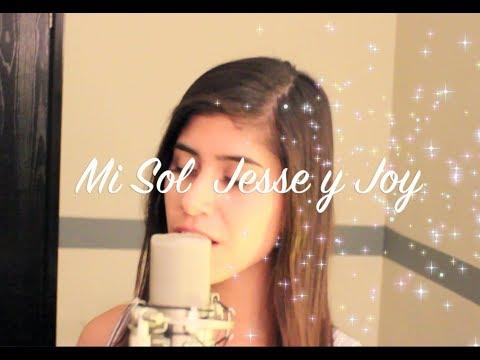Mi Sol- Jesse y Joy ft. Rob Jimenez (Cover)