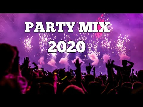 Party Mix 2020   Best Remixes of Popular Songs   Club Mix