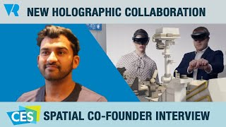 CES 2020 Interview: Collaboration in a Spatial World thumbnail