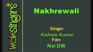 Nakhrewali - Hindi Karaoke - Wow Singers