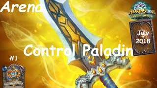 Hearthstone: Control Paladin - JULY 2018 - Witchwood (Bosque das Bruxas) - Arena #1