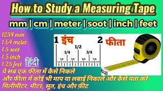 How to study a measuring tape, Mm, cm, meter, soot, inch and feet (Hindi/Urdu)