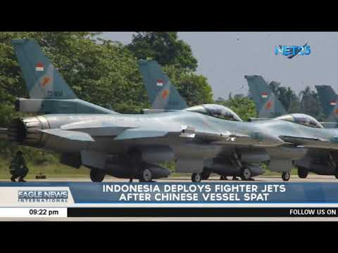 Indonesia deploys fighter jets after chinese vessel spat