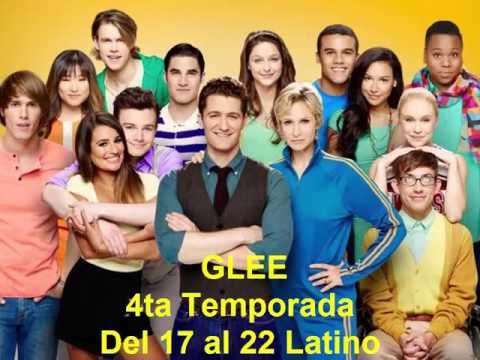 GLEE 4ta Temporada Del 17 al 22 Latino - YouTube