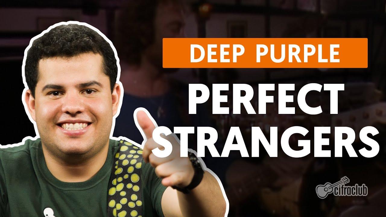 Perfect Strangers   Deep Purple   Cifra Club