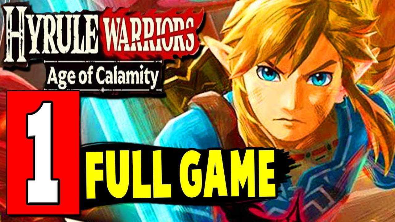 Hyrule Warriors Age Of Calamity Full Game Gameplay Walkthrough Let S Play Playthrough Switch Youtube