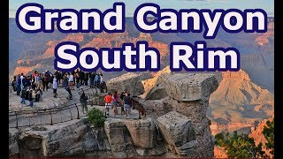 Grand Canyon South Rim - Sightseeing and Top Attractions
