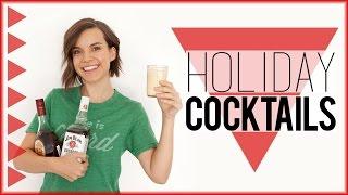 Holiday Cocktails! // #DIYDecember Day 5