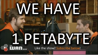 WE'RE GETTING A 1 PETABYTE DRIVE!! - WAN Show...
