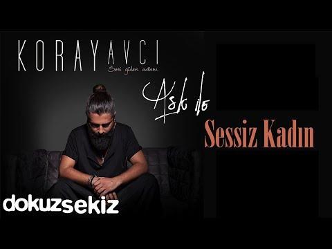 Koray Avcı - Sessiz Kadın (Official Audio)