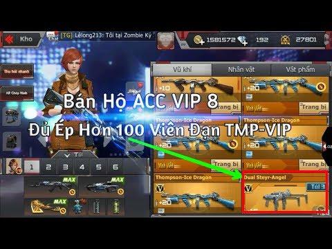 CF Mobile/CF Legends | Ai Đồng Nát Đê Bán Hộ ACC VIP 8 Ép Hơn 100 Viên Đạn TMP-VIP | Tường Trần CFM