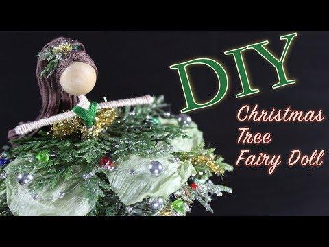 DIY Christmas Tree Fairy Doll   How To Make A Doll