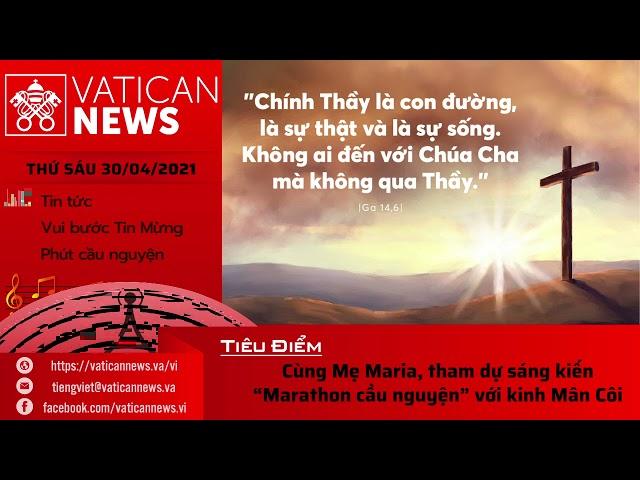 Radio thứ Sáu 30/04/2021 - Vatican News Tiếng Việt