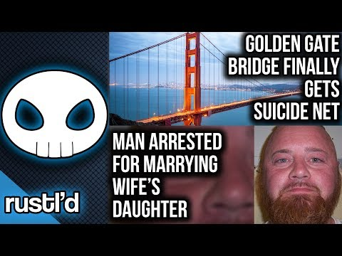 Golden Gate Bridge to get Suicide Net & More! - Rustl'd