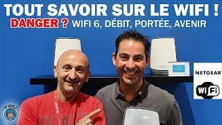 TOUT Savoir Sur le WIFI ! (Danger, WiFi 6, Sécurité, Débits...)