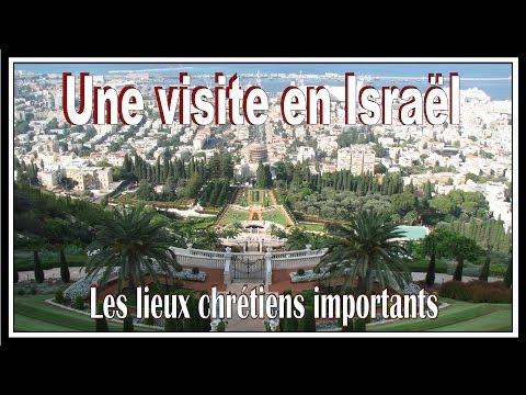 Une Visite Des Sites Chrétiens En Israël