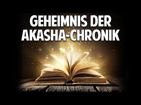 Das Geheimnis der Akasha-Chronik - Wissen wer ich wirklich bin!