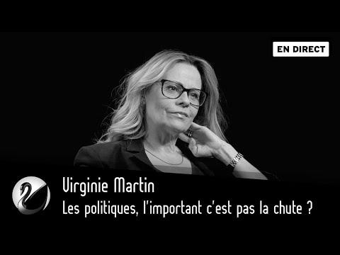 Les Politiques, L'important C'est Pas La Chute ? Virginie Martin [EN DIRECT]