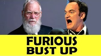Letterman Reveals Furious Bust Up With Quentin Tarantino