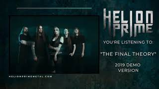 Helion Prime - The Final Theory - 2019 DEMO