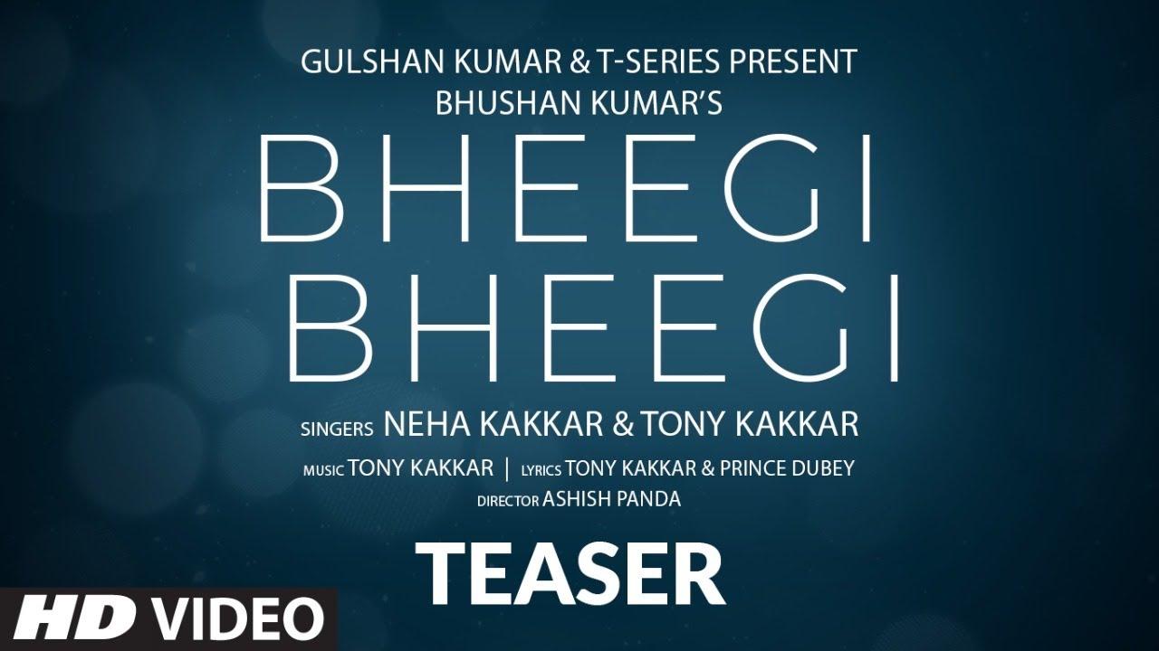 Song Teaser: Bheegi Bheegi   Neha Kakkar, Tony Kakkar   Bhushan Kumar   Releasing on 11 May 2020